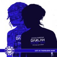 Darlah - 172 timer på månen - Thorbjørn Harr, Johan Harstad