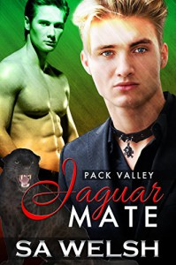 Jaguar Mate (Pack Valley Book 1) - SA Welsh