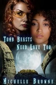 Tomb Beasts Need Love, Too: An Erotic Adventure in Space - Steven Hammond;Nicolas Wilson;Katie de Long;Zig Zag Claybourne;Tina Traverse;Ian Hutson;Rachel Savage;Kirstin Stein Pulioff;LK Hatchett, Michelle Browne