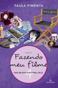 Fani em Busca do Final Feliz (Fazendo Meu Filme, #4) - Paula Pimenta