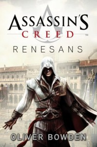 Assassin'S Creed: Renesans (Polska wersja jezykowa) - Oliver Bowden