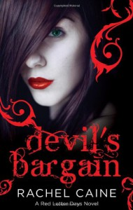 Devil's Bargain - Rachel Caine