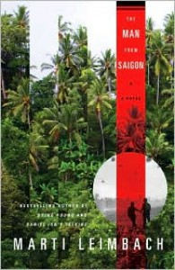 The Man From Saigon: A Novel - Marti Leimbach