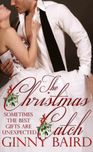 The Christmas Catch (Holiday Brides Series) - Ginny Baird