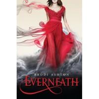 Everneath (Everneath, #1) - Brodi Ashton