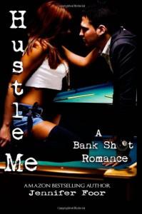 Hustle Me - Jennifer Foor