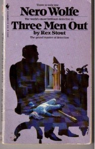 Three Men Out - Rex Stout, Linda Ellerbee