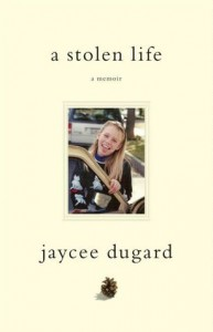 A Stolen Life - Jaycee Dugard
