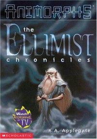 The Ellimist Chronicles - Katherine Applegate