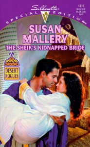 The Sheik's Kidnapped Bride (Desert Rogues, No. 1) - Susan Mallery