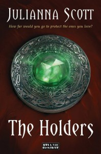 The Holders - Julianna Scott