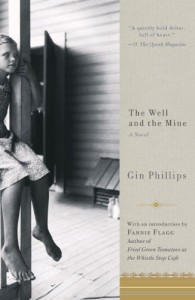 The Well and the Mine - Gin Phillips