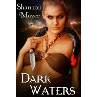 Dark Waters (Celtic Legacy, 1) - Shannon Mayer