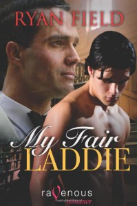 My Fair Laddie - Ryan Field