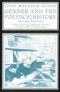 Gender and the Politics of History - Joan W. Scott