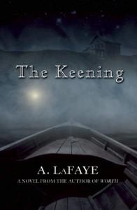 The Keening - A. LaFaye