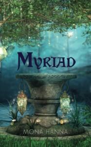 Myriad - Mona Hanna
