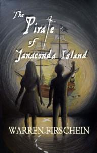 The Pirate of Janaconda Island - Warren Firschein