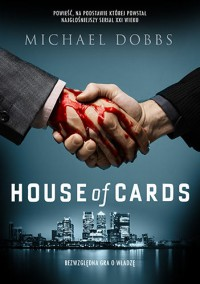 House of cards - Michael Dobbs, Agnieszka Sobolewska