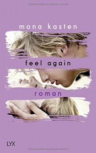 Feel Again (Again-Reihe, Band 3) - Mona Kasten