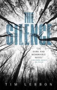 The Silence - Tim Lebbon