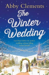 The Winter Wedding by Abby Clements (2015-11-05) - Abby Clements