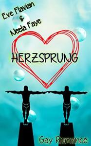 Herzsprung - Neela Faye, Eve Flavian