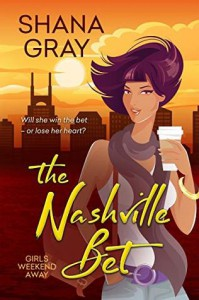 The Nashville Bet - Shana Gray