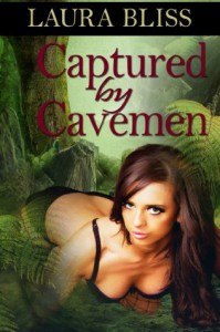 Captured by Cavemen - Laura Bliss