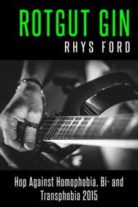 Rotgut Gin - Rhys Ford
