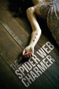The Spider Web Charmer - Lawrence R. Deering