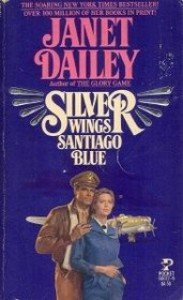 Silver Wings, Santiago Blue - Janet Dailey