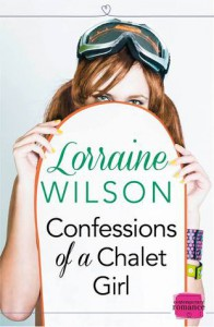 Confessions of a Chalet Girl - Lorraine   Wilson