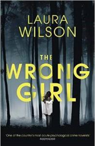 The Wrong Girl - Laura Wilson