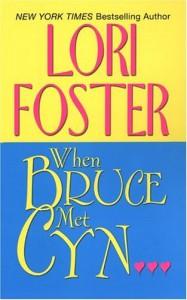 When Bruce Met Cyn - Lori Foster