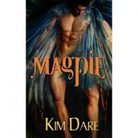 Magpie (Avian Shifters, #2) - Kim Dare
