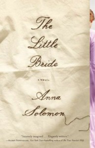 The Little Bride - Anna Solomon