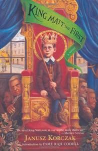 King Matt the First - Janusz Korczak