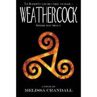 Weathercock - Melissa Crandall