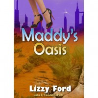 Maddy's Oasis - Lizzy Ford