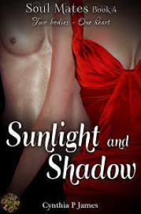 Sunlight And Shadow (SOUL MATES, #4) - Cynthia P. James
