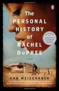 The Personal History of Rachel DuPree - Ann Weisgarber