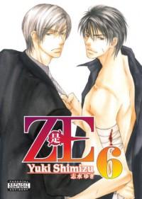 ZE, Volume 6 - Yuki Shimizu