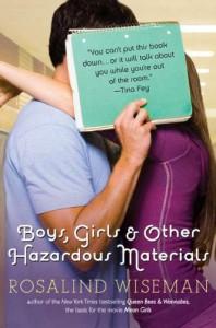 Boys, Girls and Other Hazardous Materials - Rosalind Wiseman