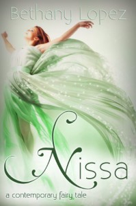 Nissa: a contemporary fairy tale - Bethany Lopez