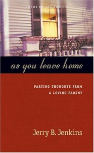 As You Leave Home - Jerry B. Jenkins