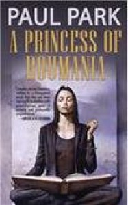A Princess of Roumania - Paul Park