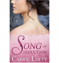 Song of Seduction - Carrie Lofty