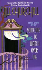 Someone to Watch Over Me (Grace & Favor Mysteries, No. 3) - Jill Churchill