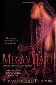 Pleasure and Purpose - Megan Hart
